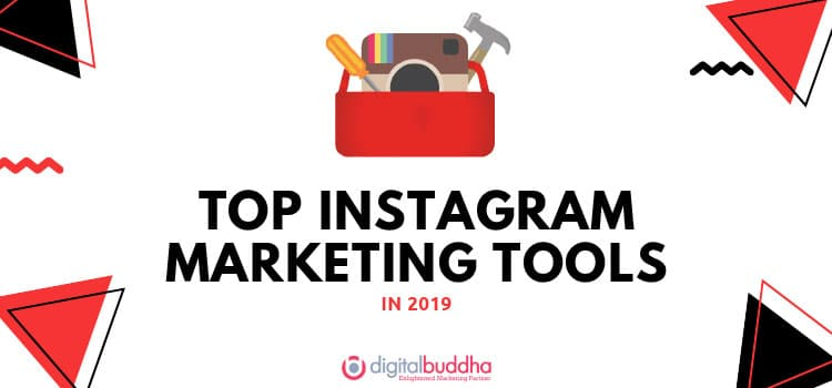 Top Marketing Tools For Instagram In 2019